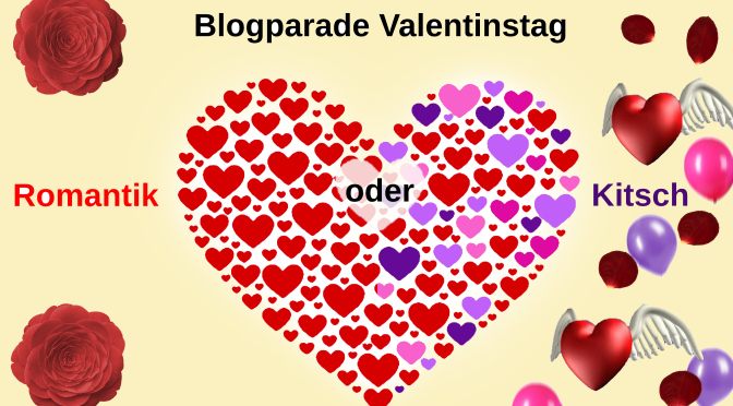 warum wir den valentinstag brauchen. Black Bedroom Furniture Sets. Home Design Ideas