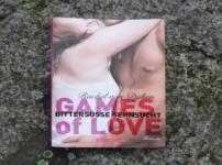 """Games of Love-Bittersüße Sehnsucht"" {Rezension}"