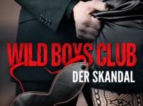 """Buchvorstellung """"Wild Boys Club-Der Skandal"""" von Lily Wilde"""
