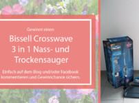 Bissell Crosswave 3-in-1: Unser Mann für´s Grobe {Sponsored Gewinnspiel}