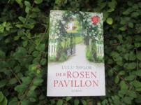 """""""Der Rosenpavillon"""" lädt zum Träumen ein und überzeugt durch starke Charaktere !!"""
