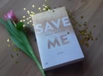 """""""Save Me"""" ist ein unterhaltsamer und fesselner Auftakt der Reihe !!"""