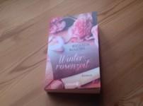 """""""Winterrosenzeit"""" berührt und versetzt den Leser in frühere Zeiten !!"""