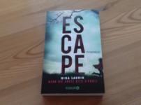 """""""Escape"""" hält den Leser durch sein hohes Tempo auf Trapp !!"""