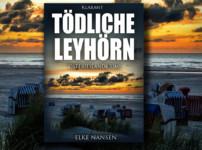 """""""Tödliche Leyhörn"""" hat mir eine spannende und fesselnde Lesezeit beschert !!"""