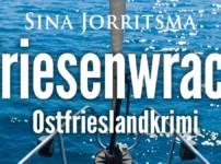 """Buchvorstellung """"Friesenwrack"""" von Sina Jorritsma"""
