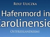 """Buchvorstellung """"Hafenmord in Carolinensiel"""" von Rolf Uliczka"""