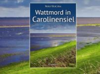"""""""Wattmord in Carolinensiel"""" fesselt von Beginn an durch seine düstere Atmosphäre !!"""