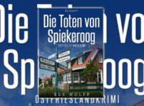 """Buchvorstellung """"Die Toten von Spiekeroog"""" von Ele Wolff"""