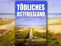 """""""Tödliches Ostfriesland"""" hat mich von Beginn an gefesselt !!"""