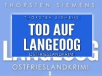 """Buchvorstellung """"Tod auf Langeoog"""" von Thorsten Siemens"""
