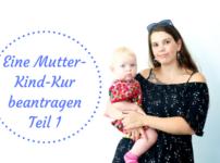 Die passende Mutter-Kind Kur Klinik finden | Teil 1