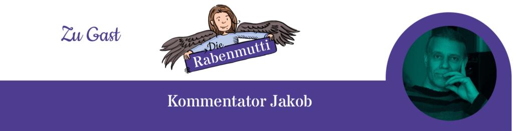 Gastbeitrag zur Elternschule von Jakob