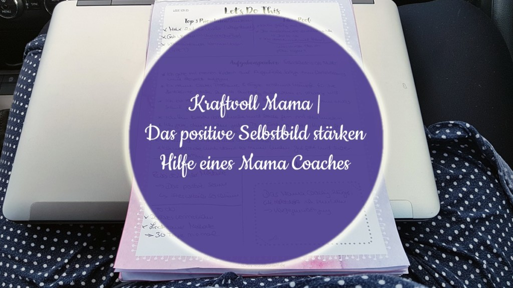 Mama Coaching - Positives Selbstbild