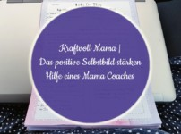 Kraftvoll Mama | Mama Coaching: Das negative Selbstbild