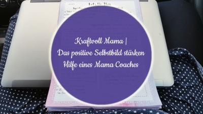 Mama Coaching - Positives Selbstbild