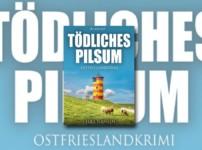 """""""Tödliches Pilsum"""" überzeugt mit spannendem Plot bis zum Schluss !!"""