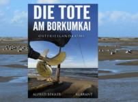"""""""Die Tote am Borkumkai"""" offenbart schaurige Erkenntnisse !!"""