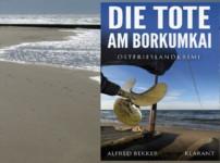 """Buchvorstellung """"Die Tote am Borkumkai"""" von Alfred Bekker"""
