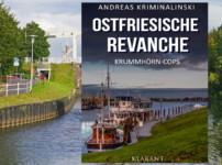 """""""Ostfriesische Revanche"""" ist ein abwechslungsreicher und spannender Krimi !!"""