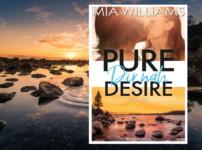 """""""Pure Desire-Dir nah"""" hat mich durchweg wunderbar unterhalten !!"""