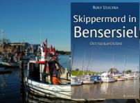 """""""Skippermord in Bensersiel"""" fesselt und begeistert von Anfang an !!"""