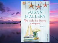 """""""Wo sich die Sterne spiegeln"""" von Susan Mallery {Rezension}"""