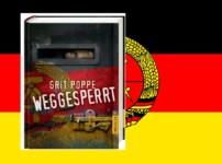 """""""Weggesperrt"""" gibt spannende und erschreckende Einblicke in das Leben in der DDR !!"""