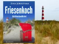 """In """"Friesenkoch"""" begleiten wir Mona und Enno bei undurchsichtigen, spannenden Ermittlungen !!"""