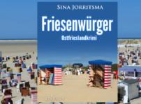 """Buchvorstellung """"Friesenwürger"""" von Sina Jorritsma"""