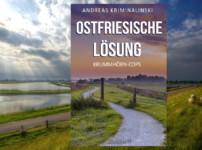 """Buchvorstellung """"Ostfriesische Lösung"""" von Andreas Kriminalinski"""