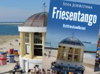 """Spannende Unterhaltung und ein schwieriger Fall erwarten Euch im Werk """"Friesentango"""" !!"""