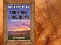 """Buchvorstellung """"Tod eines Loverboys"""" von Susanne Ptak"""