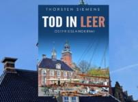 """Buchvorstellung """"Tod in Leer"""" von Thorsten Siemens"""