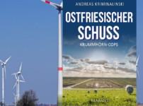 """Buchvorstellung """"Ostfriesischer Schuss"""" von Andreas Kriminalinski"""