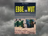 """Buchvorstellung """"Ebbe und Wut"""" von Ele Wolff"""