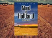 """Aktionsbeitrag zum Werk """"Mord in Holtland"""" : Interview mit der Autorin Susanne Ptak"""