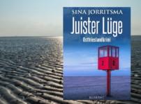 """Buchvorstellung """"Juister Lüge"""" von Sina Jorritsma"""