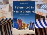 """""""Fetenmord in Neuharlingersiel"""" sorgt für spannende Lesezeit !!"""