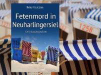 """Buchvorstellung """"Fetenmord in Neuharlingersiel"""" von Rolf Uliczka"""
