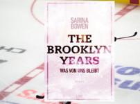 """""""The Brooklyn Years- Was von uns bleibt"""" ist ein fesselnder und gelungener Auftakt !!"""