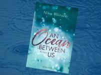 """""""An Ocean between us"""" ist eine abwechslungsreiche, berührende Liebesgeschichte !!"""
