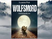 """Mit dem Titel """"Wolfsmord"""" ist der Autorin ein sehr spannender Ostfrieslandkrimi und ein würdiger Reihenabschluss gelungen !!"""
