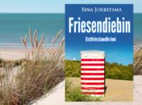 """Buchvorstellung """"Friesendiebin"""" von Sina Jorritsma"""