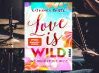 """""""Love is Wild-Uns gehört die Welt"""" hat mich emotional sehr berührt !!"""