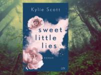"""""""Sweet Little Lies"""" bietet prickelnde und temporeiche Unterhaltung !!"""