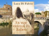 """""""Es war einmal in Italien"""" erzählt eine spannende und facettenreiche Geschichte !!"""