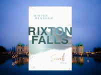 "Facettenreiche, fesselnde Unterhaltung bietet uns ""Rixton Falls-Secrets"" !!"