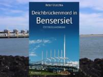 """""""Deichbrückenmord in Bensersiel"""" ist ein fesselnder Ostfrieslandkrimi, der viele Facetten aufweist !!"""