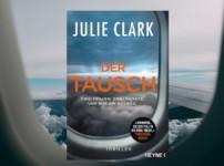 """""""Der Tausch"""" ist ein fesselndes und facettenreiches Debüt von Julie Clark !!"""